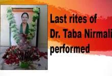 Itanagar: Last rites of Dr. Taba Nirmali performed