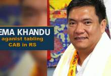 Citizenship Bill: Pema Khandu against tabling CAB in RS