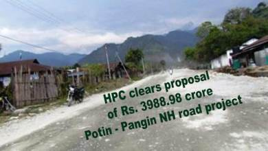 Photo of Arunachal: HPC clears proposal of Rs. 3988.98 crore Potin – Pangin NH road project
