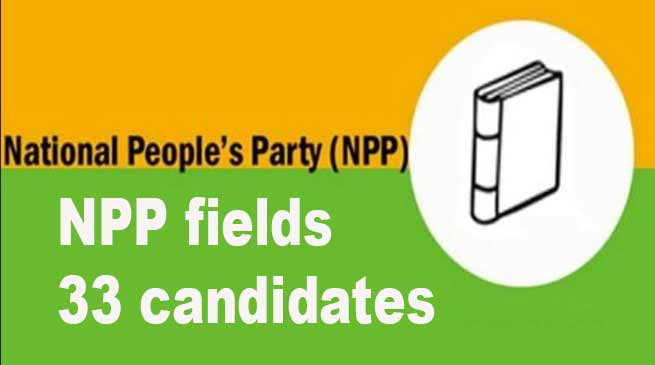 Arunachal Elections: NPP fields 33 candidates for simultaneous poll in state