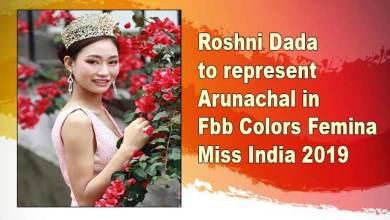 Photo of Roshni Dada to represent Arunachal in Fbb Colors Femina Miss India 2019