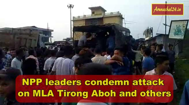 Arunachal: NPP leaders condemn attack on MLA Tirong Aboh and others, demand immediate action