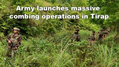 Photo of Arunachal: Army launches massive combing operations in Tirap