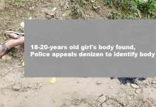 Photo of Itanagar: 18-year-old girl's body found, Police appeals denizens to identify body