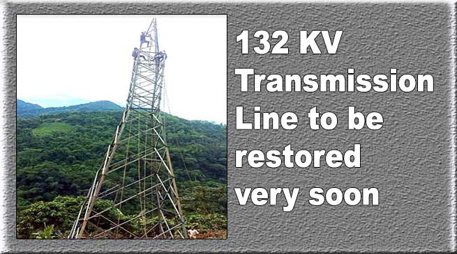 Arunachal: 132 KV Transmission Line to be restored very soon