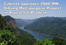 Photo of Cabinet approves 2880 MW Dibang Multipurpose Project in Arunachal Pradesh