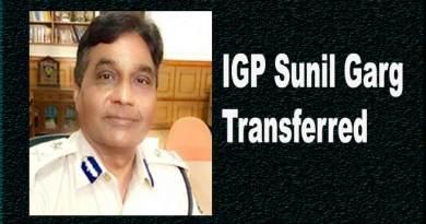 Arunachal: IGP Garg transferred, Ravindra Singh Yadav new IGP