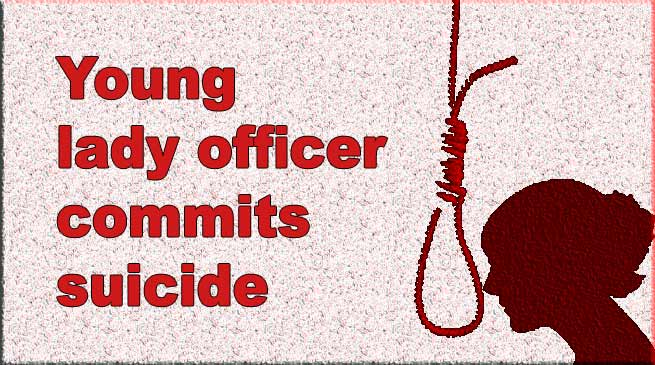 Arunachal:Young lady officer commits suicide by hanging herself at her residence