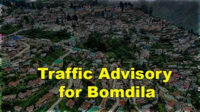 Photo of Arunachal: Traffic Advisory for Bomdila