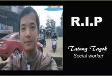 Photo of Itanagar: Tatung Tagok's death, is it natural or unnatural..?