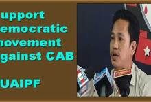 Itanagar: Support democratic movement against CAB- UAIPF