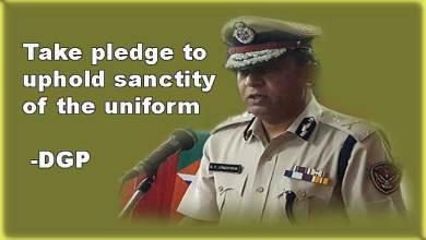 Photo of Take pledge to uphold sanctity of the uniform: DGP