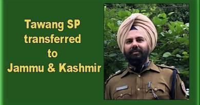 Arunachal: Tawang SP SS Kalsi transferred to Jammu & Kashmir