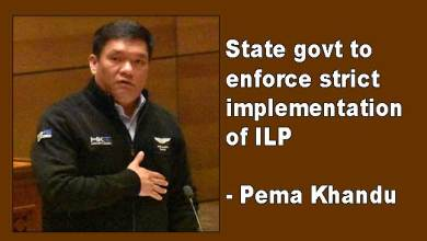 Photo of Arunachal: State govt to enforce strict implementation of ILP- Khandu