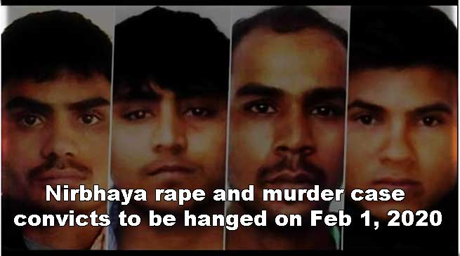 Nirbhaya rape and murder case: convicts to be hanged on Feb 1, 2020