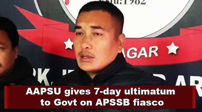 Arunachal: AAPSU gives 7-day ultimatum to Govt on APSSB fiasco