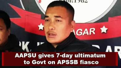 Arunachal: AAPSU gives 7-day ultimatum to Govt on APSSB fiasco