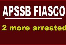 Photo of APSSB Fiasco: Under Secretary Kapter Ringu, Data Operator Khem Raj arrested