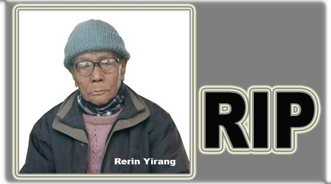 Arunachal: Social Worker Rerin Yirang passes away at 79