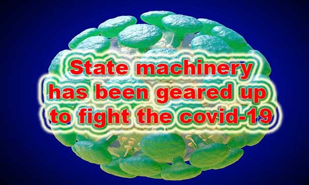 Coronavirus: State machinery has been geared up to fight the covid-19, says CM