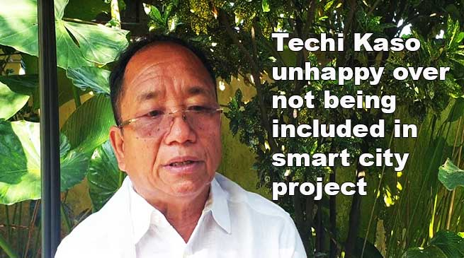 Arunachal: Techi Kaso unhappy over not being included in smart city project