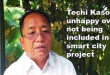 Photo of Arunachal: Techi Kaso unhappy over not being included in smart city project