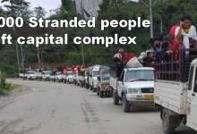Photo of Arunachal: More than 1000 stranded people left Itanagar capital Complex