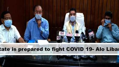 Photo of Arunachal: State is prepared to fight COVID 19 pandemic- Alo Libang