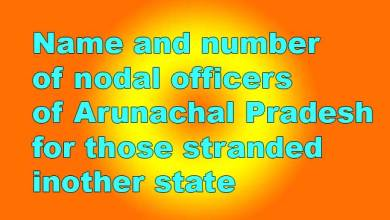 Photo of Arunachal: Name and number of nodal officers for stranded persons