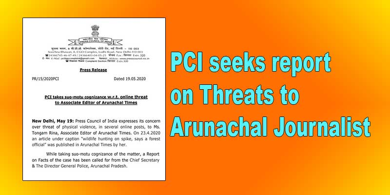 Press Council of India seeks report on Threats to Arunachal Journalist