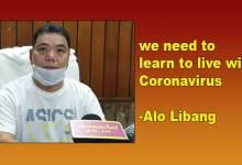 Arunachal: we need to learn to live with Coronavirus- Alo Libang