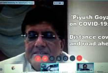 Assam- 'Piyush Goyal on COVID-19: Distance covered and road ahead'