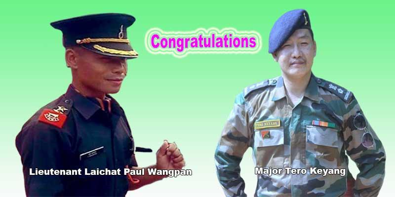 Arunachal: Khandu congratulates Arunachalee army officers Major Tero Keyang and Lieutenant Laichat Paul Wangpan