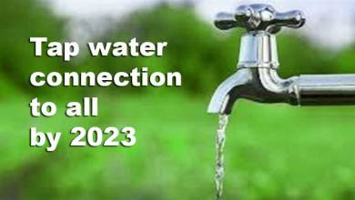Arunachal: tap water connection to all households in the state by 2023 under Jal Jeevan mission