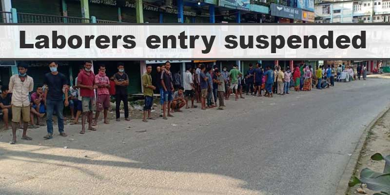 Itanagar: Laborers entry in to capital complex suspended for more two weeks
