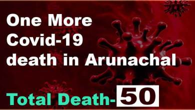 Arunachal: One more COVID-19 death takes toll to 50