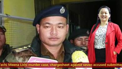 Arunachal: Techi Meena Lishi murder case, chargesheet against seven accused submitted