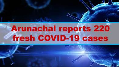 Arunachal reports 220 fresh COVID-19 cases from 22 dist, tally rises to 19412