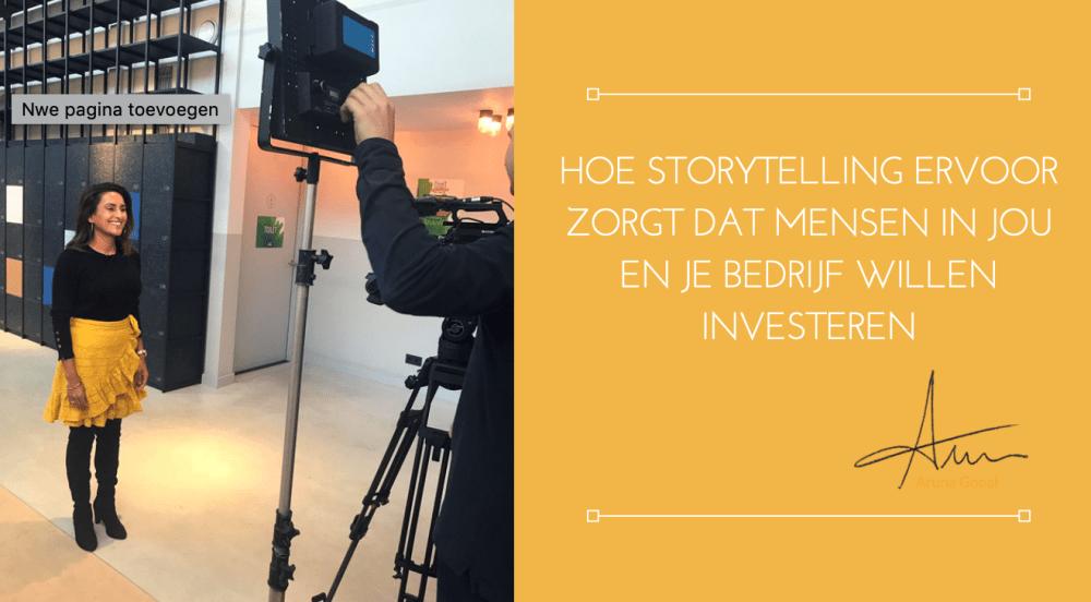 Hoe storytelling ervoor zorgt dat mensen in jou en je bedrijf willen investeren