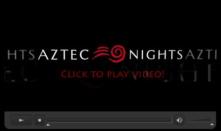 Aztec Nights video