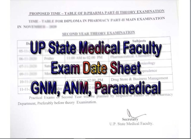 UP State Medical Faculty Exam Date Sheet ANM, GNM, Paramedical