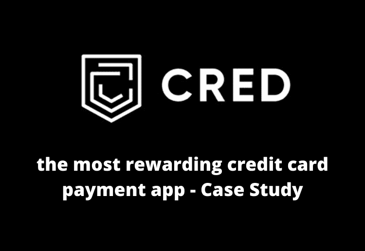 CRED Case Study
