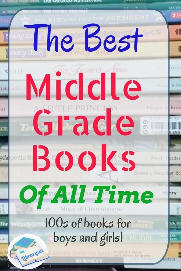 The Best Middle Grade Books Of All Time