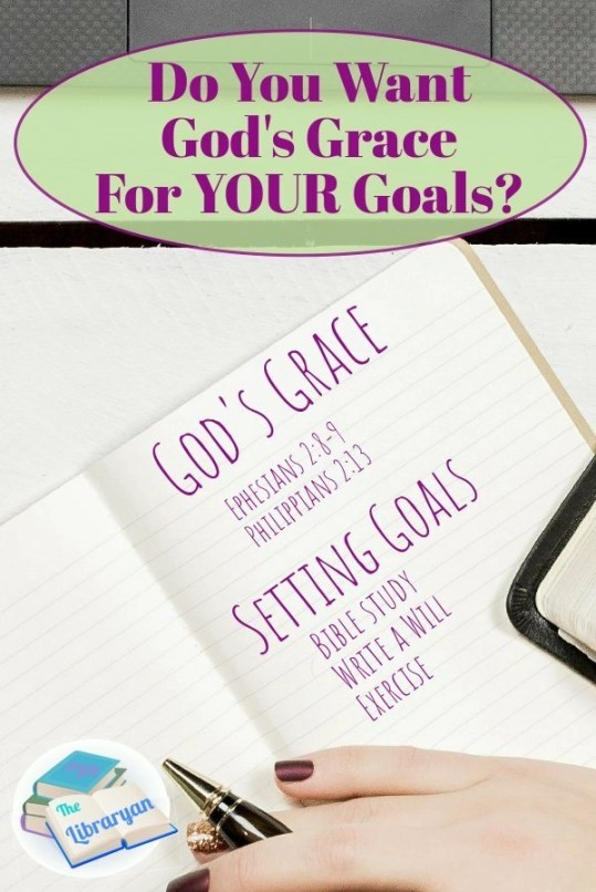 Do You want God's Grace for Your Goals?
