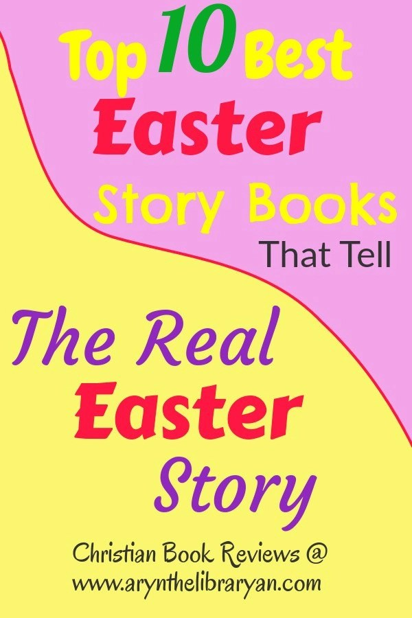 Pink and yellow background, Top 10 best Easter story books that tell the Real Easter story.
