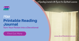 Free Printable Reading Journal: Turn Fiction into Devotionals