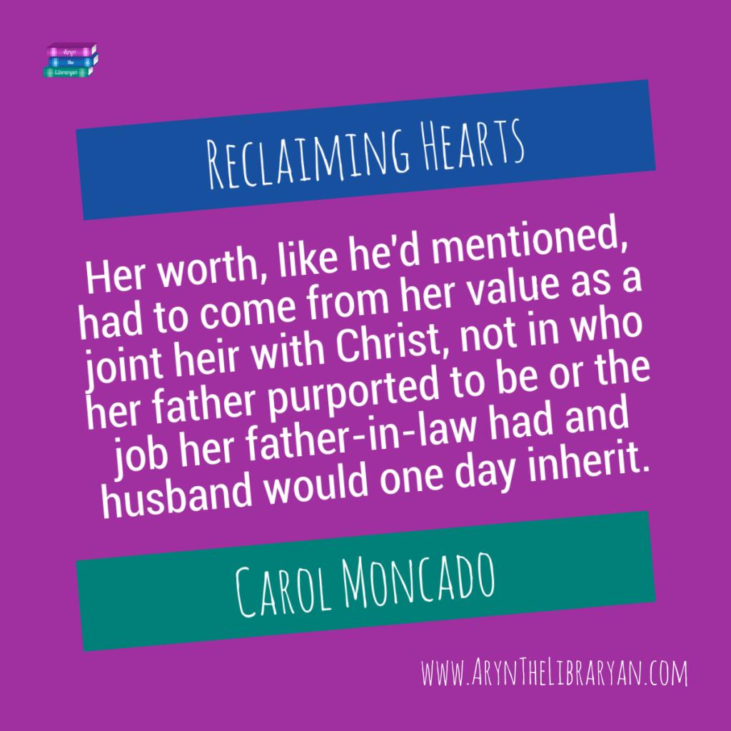 Reclaiming Hearts by Carol Moncado