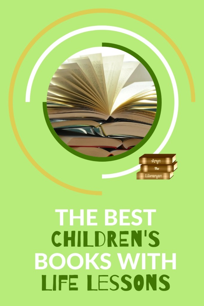 The best children's books with life lessons for the whole family