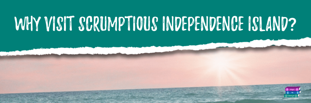 Why you should visit Scrumptious Independence Island
