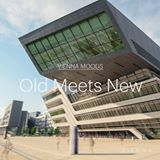 Vienna Moods – Old meets New